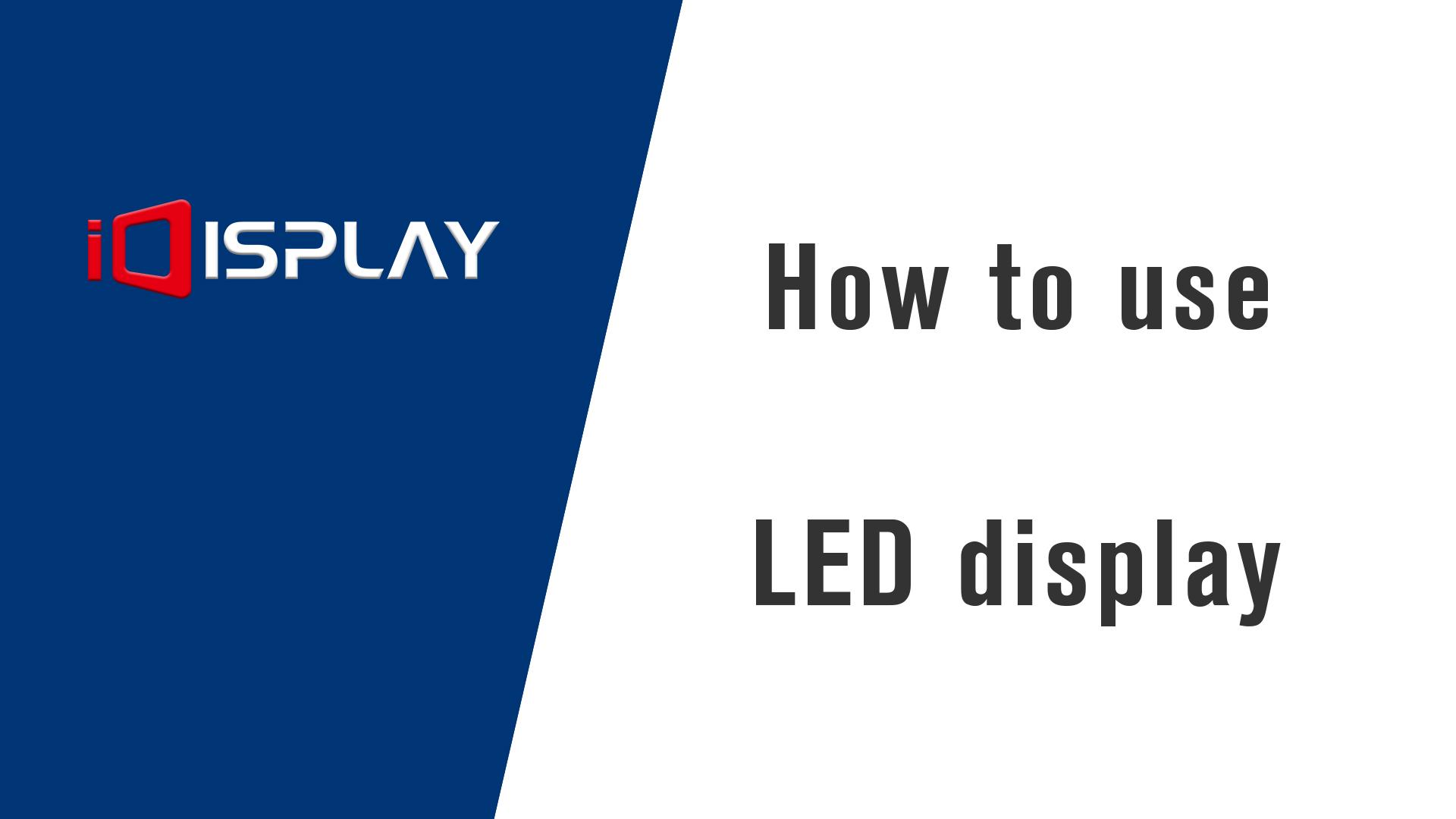 Hoe software van led-display te gebruiken - Shenzhen iDisplay Technology Co., Ltd