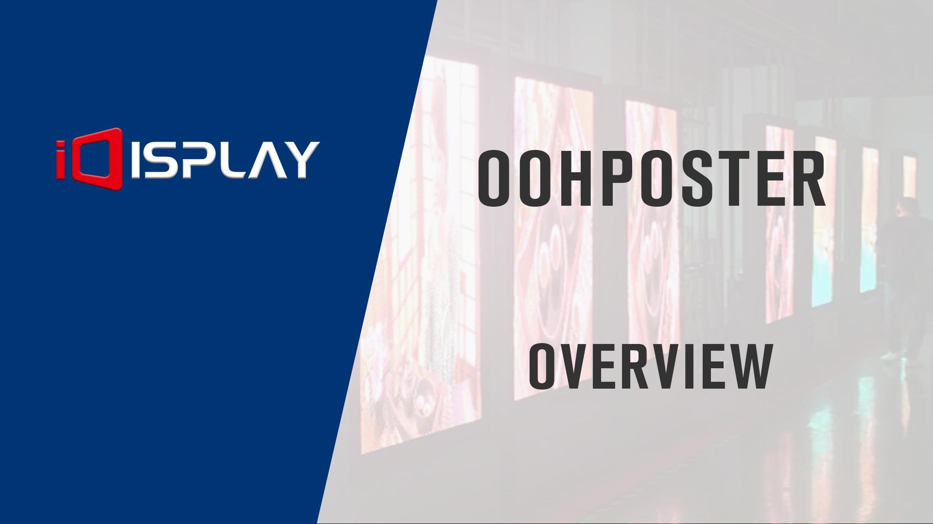 OOHPosterの概要-屋外LEDディスプレイiDisplay