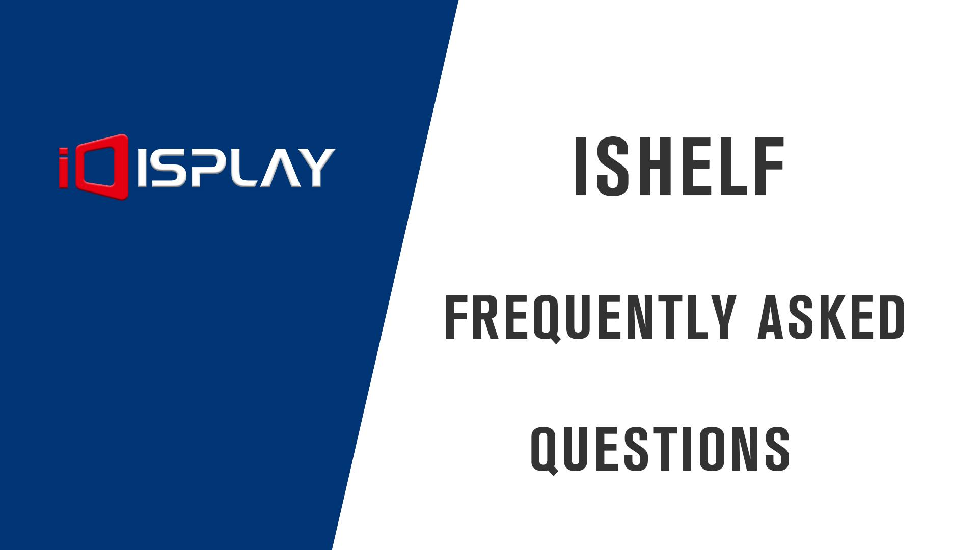 FAQ of ishelf