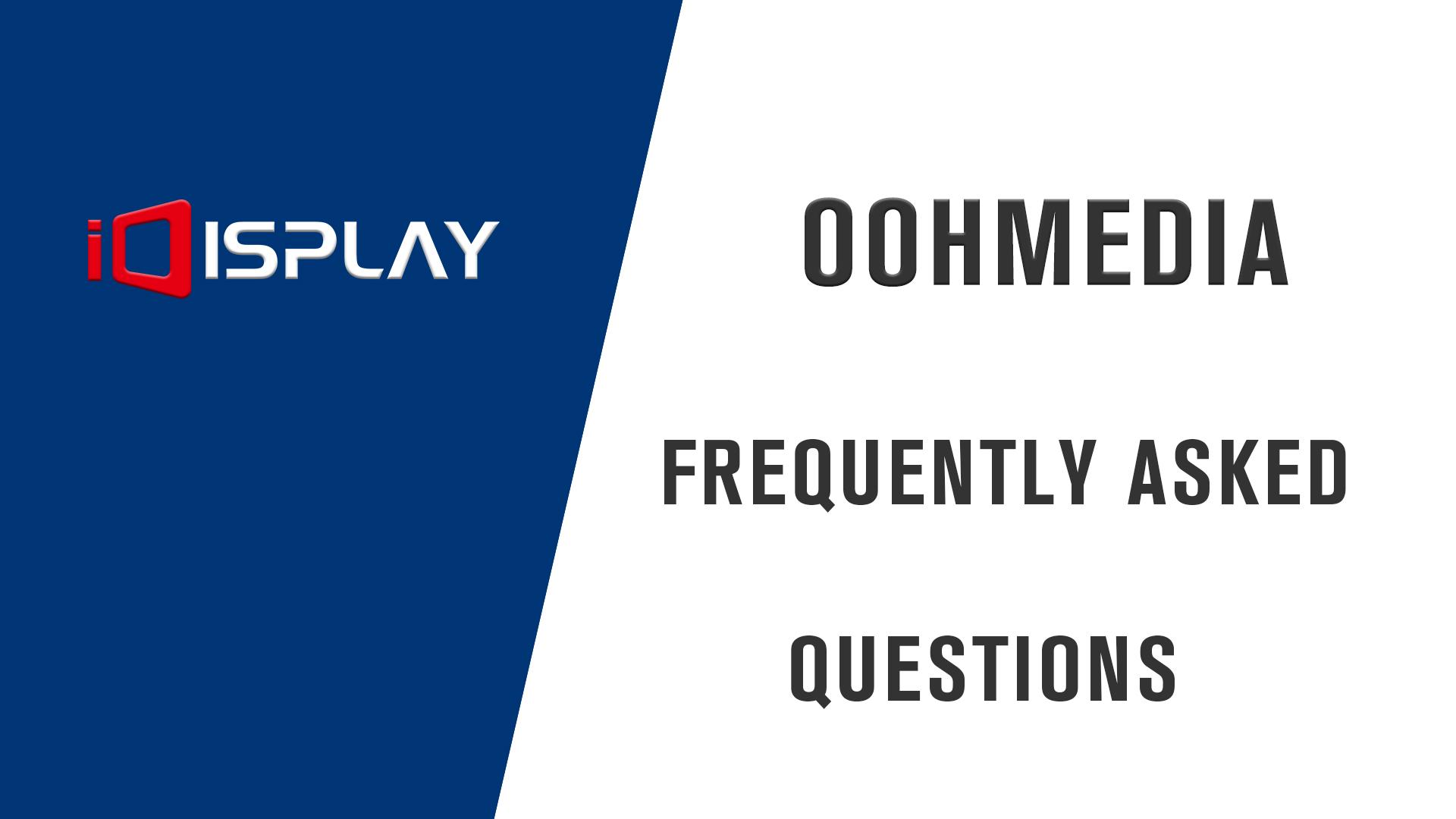 FAQ of OOHmedia