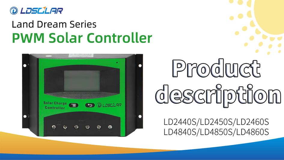 Best PWM solar controller LD2440S/LD2450S/LD2460S/LD4840S/LD4850S/LD4860S Factory Price -