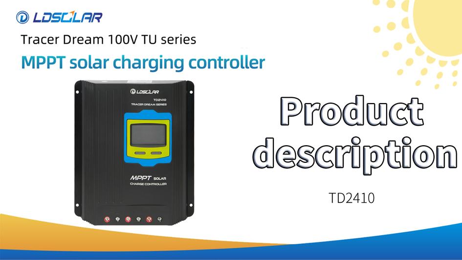 Přizpůsobený Ldsolar MPPT Solární regulátor TD2410tu Popis produktu Výrobci FromChina