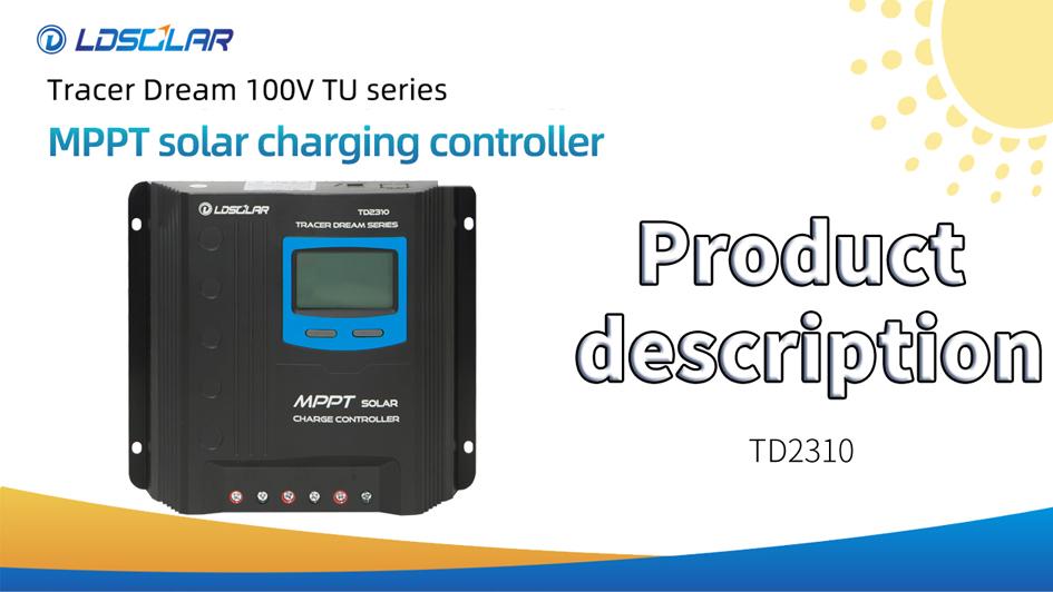 Přizpůsobený Ldsolar MPPT Solární regulátor TD2310tu Popis produktu Výrobci FromChina