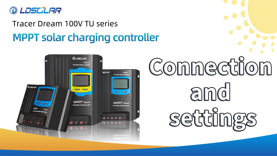 How to Connect and set MPPT TD100V Series Solar Controller Supplier