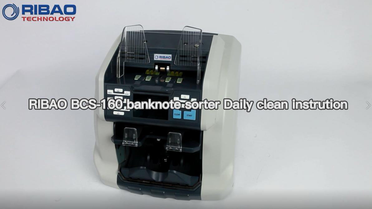 RIBAO BCS-160 banknote sorter Daily clean instrution