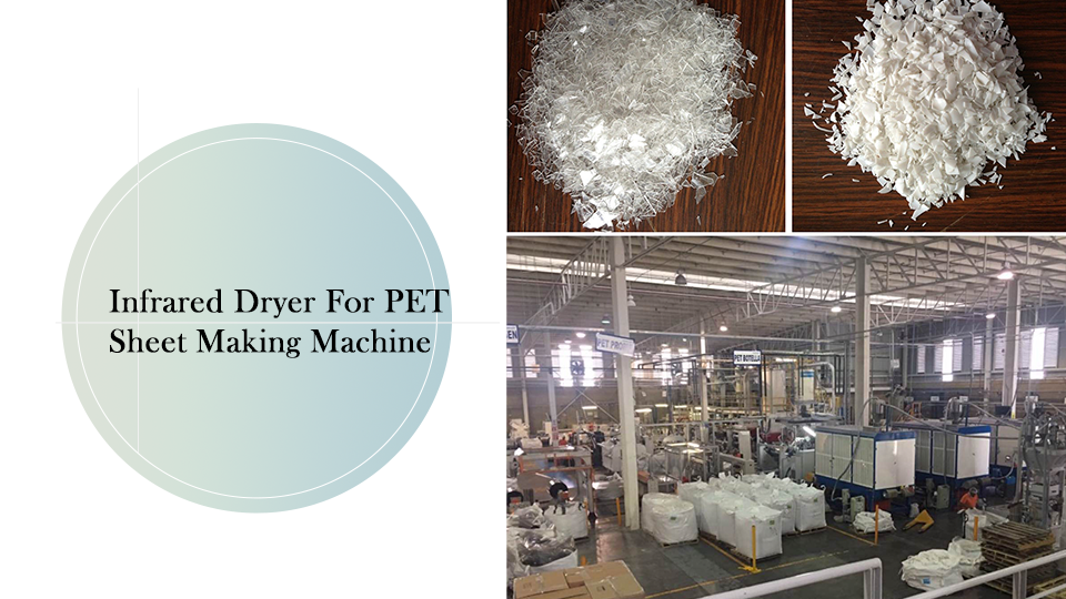 Infrared dryer for PET Sheet making machine