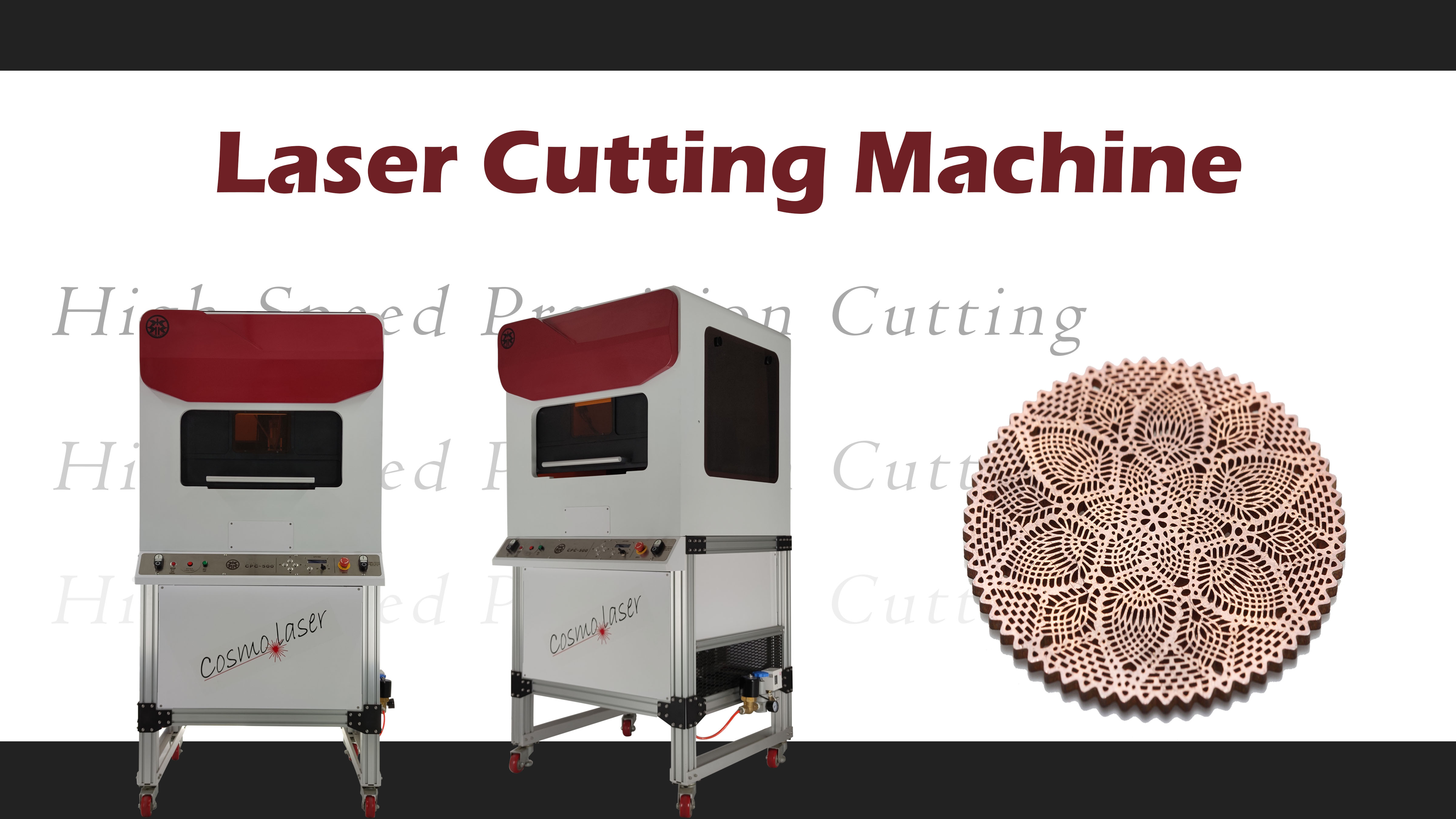 Hochgeschwindigkeits-Präzisionsschneiden durch Laserschneidemaschine (Modell: CPC-500)
